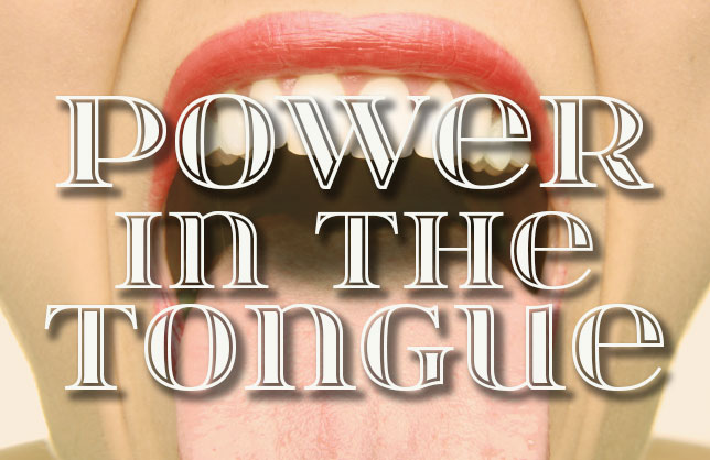 Power in the Tongue